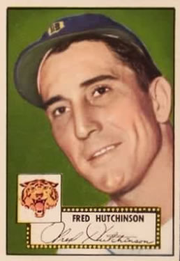 1952 Topps      126     Fred Hutchinson