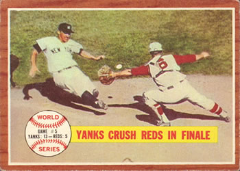 1962 Topps      236     World-Series-Game-5---Yanks-Crush-Reds-In-Finale
