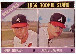 1966 Topps Baseball Cards      518     Rookie Stars-Herb Hippauf RC-Arnie Umbach RC