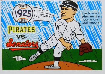 1970 Fleer World Series 022      1925 Pirates/Senators#{(Walter Johnson)