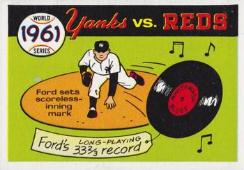 1970 Fleer World Series 058      1961 Yankees/Reds#{(Whitey Ford)