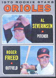 1970 Topps Baseball Cards      477     Rookie Stars-Al Severinsen RC-Roger Freed RC