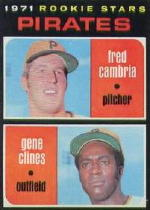1971 Topps Baseball Cards      027      Fred Cambria RC/Gene Clines RC