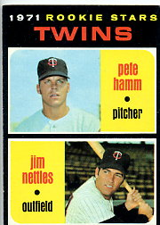 1971 Topps Baseball Cards      074      Pete Hamm RC/Jim Nettles RC