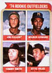 1974 Topps Baseball Cards      606     Jim Fuller/Wilbur Howard/Tommy Smith/Otto Velez RC