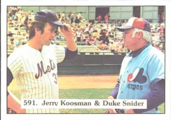 1976 SSPC       591     Jerry Koosman#{Duke Snider CL