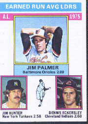 1976 Topps Baseball Cards      202     Jim Palmer/Jim Hunter/Dennis Eckersley LL