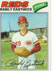 1977 Topps Baseball Cards      045      Rawly Eastwick