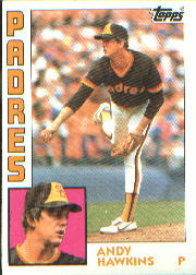 1984 Topps      778     Andy Hawkins