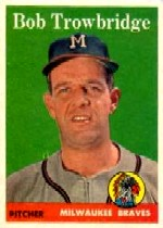 1958 Topps      252     Bob Trowbridge RC