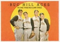 1959 Topps Baseball Cards      428     Buc Hill Aces-Ron Kline-Bob Friend-Vernon Law-Roy Face