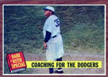 1962 Topps      142      Babe Ruth Special 8-Coaching the Dodgers