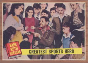 1962 Topps      143      Babe Ruth Special 9-Greatest Sports Hero