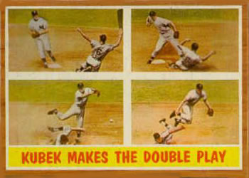1962 Topps      311     Kubek Makes The Double Play (Tony Kubek)
