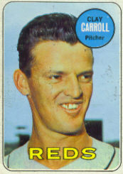 1969 Topps Baseball Cards      026      Clay Carroll