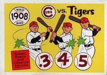 1970 Fleer World Series 005       1908 Cubs/Tigers#{(Joe Tinker&#{Johnny Evers&#{and Dean Chance