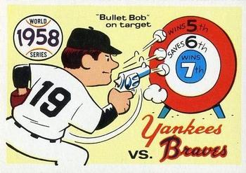 1970 Fleer World Series 055      1958 Yankees/Braves#{(Bob Turley)