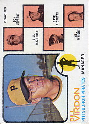 1973 Topps Baseball Cards      517A    Bill Virdon MG/Don Leppert/Bill Mazeroski/Dave Ricketts/Mel Wright (Leppert w/o Ear)