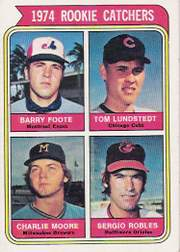 1974 Topps Baseball Cards      603     Barry Foote/Tom Lundstedt/Charlie Moore/Sergio Robles RC