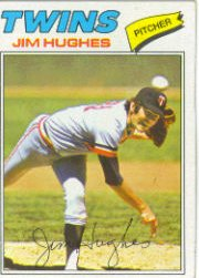 1977 Topps Baseball Cards      304     Jim Hughes