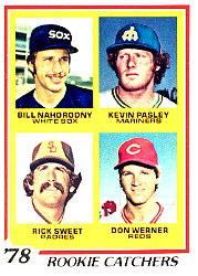 1978 Topps Baseball Cards      702     Bill Nahorodny/Kevin Pasley/Rick Sweet/Don Werner RC