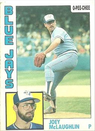 1984 O-Pee-Chee Baseball Cards 011      Joey McLaughlin